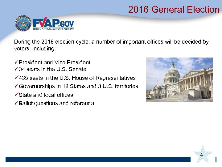 2016 General Election During the 2016 election cycle, a number of important offices will
