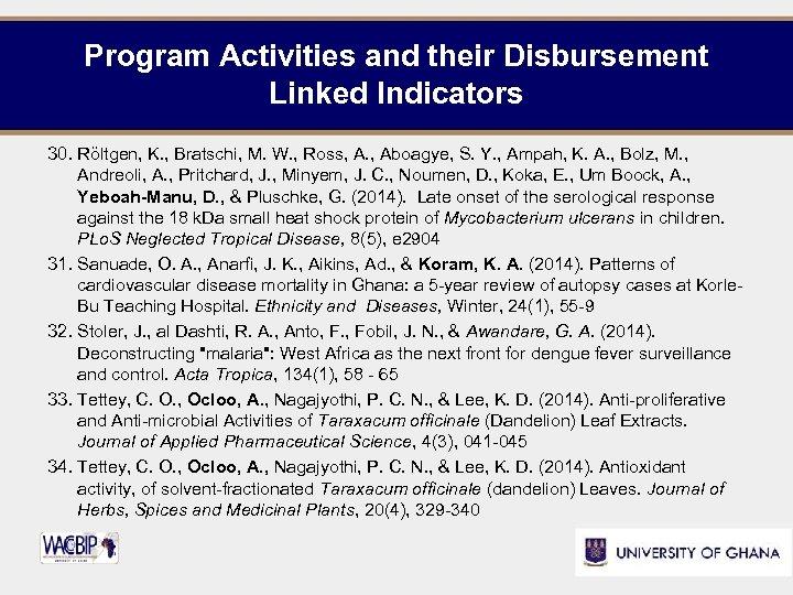 Program Activities and their Disbursement Linked Indicators 30. Röltgen, K. , Bratschi, M. W.