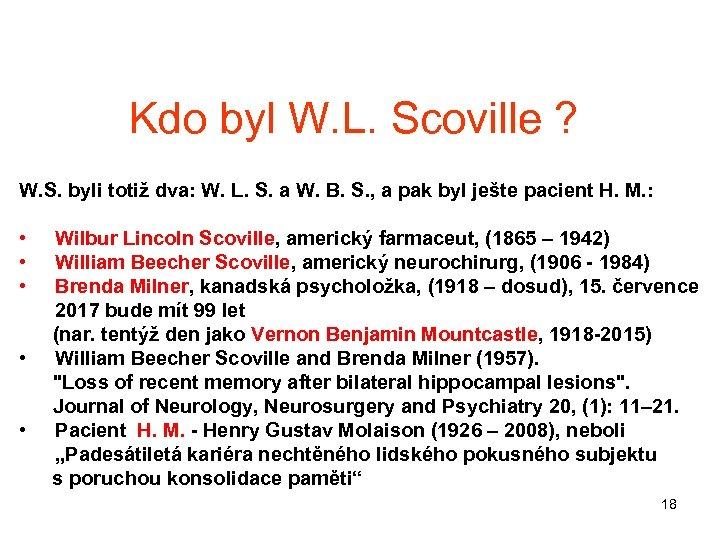 Kdo byl W. L. Scoville ? W. S. byli totiž dva: W. L. S.