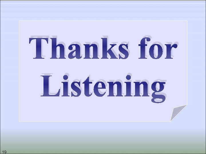 Thanks for Listening 19