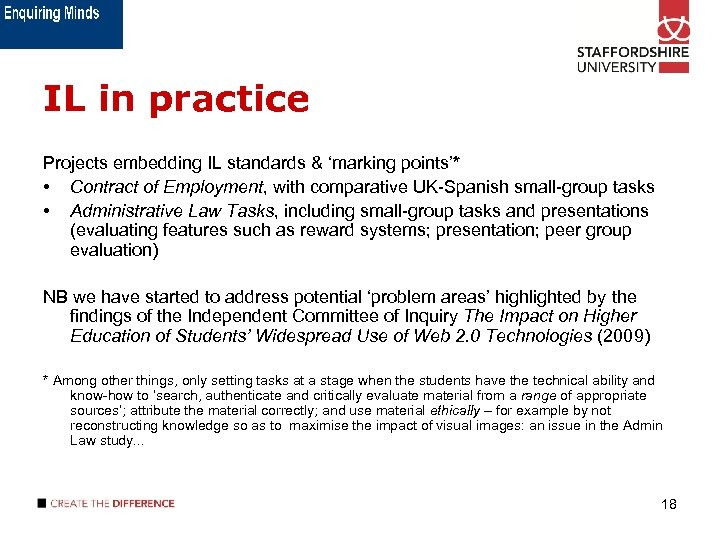 IL in practice Projects embedding IL standards & 'marking points'* • Contract of Employment,