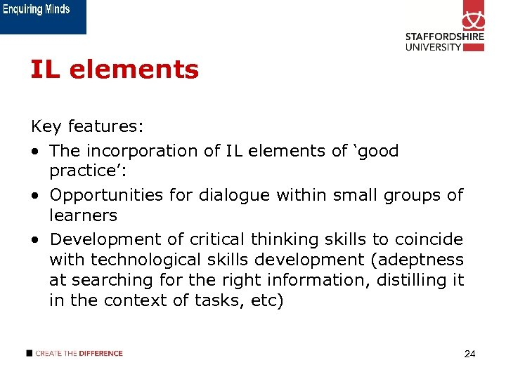 IL elements Key features: • The incorporation of IL elements of 'good practice': •