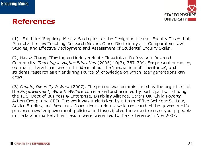 References (1) Full title: 'Enquiring Minds: Strategies for the Design and Use of Enquiry