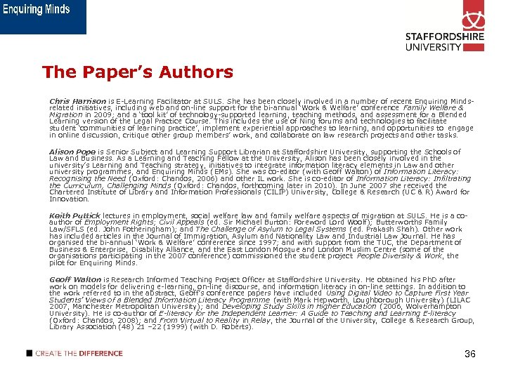 The Paper's Authors Chris Harrison is E-Learning Facilitator at SULS. She has been closely