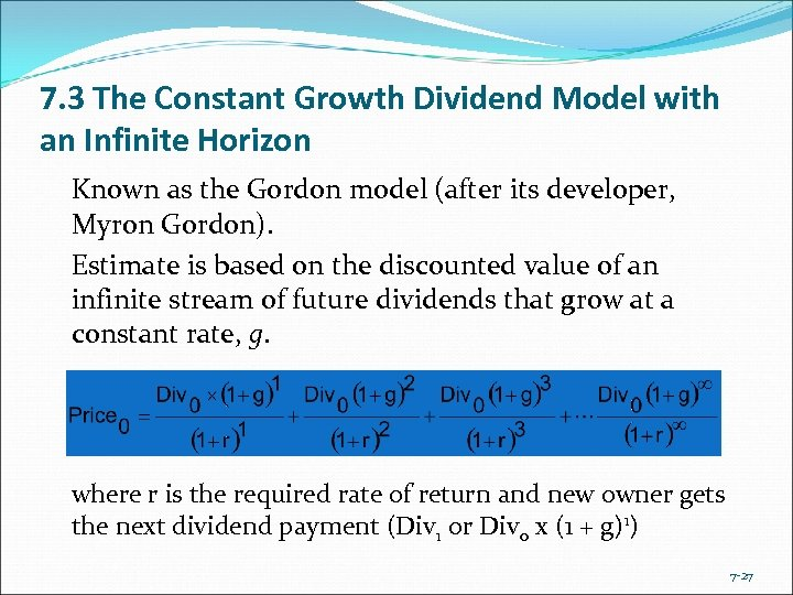 7. 3 The Constant Growth Dividend Model with an Infinite Horizon Known as the