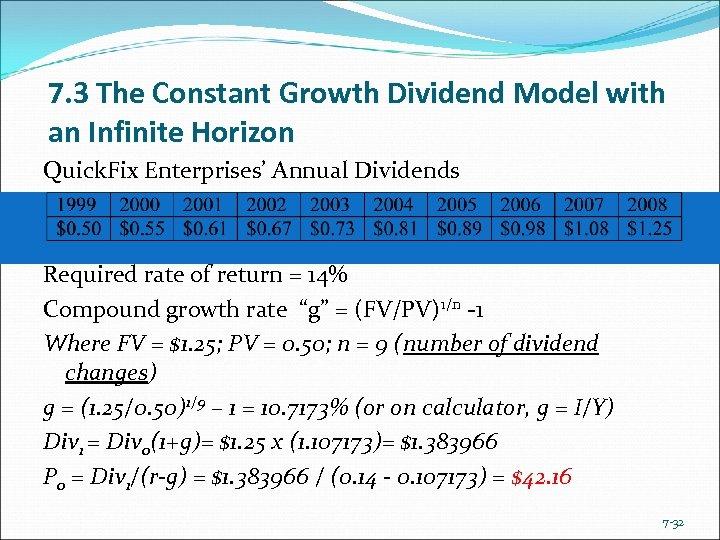 7. 3 The Constant Growth Dividend Model with an Infinite Horizon Quick. Fix Enterprises'