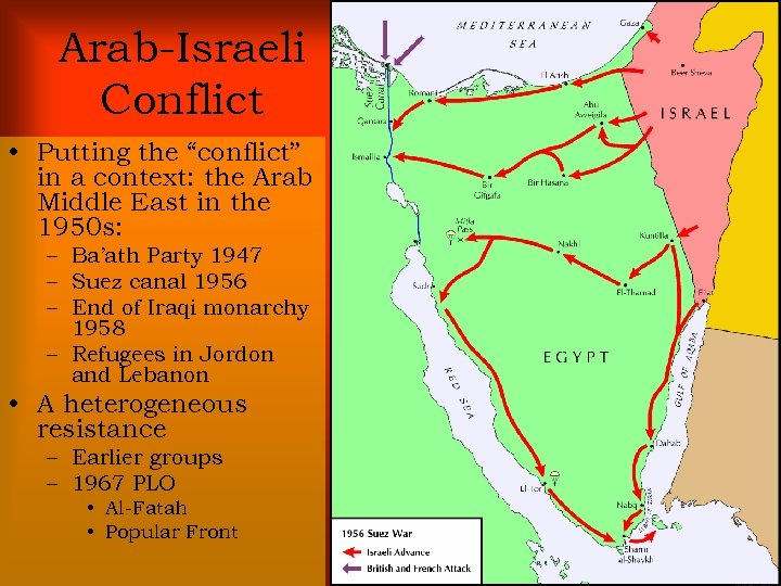 """Arab-Israeli Conflict • Putting the """"conflict"""" in a context: the Arab Middle East in"""