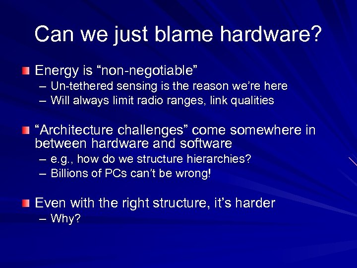 """Can we just blame hardware? Energy is """"non-negotiable"""" – Un-tethered sensing is the reason"""