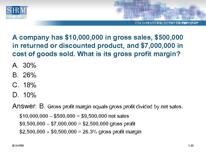 A company has $10, 000 in gross sales, $500, 000 in returned or discounted
