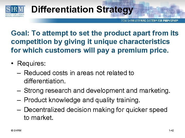 Differentiation Strategy Goal: To attempt to set the product apart from its competition by