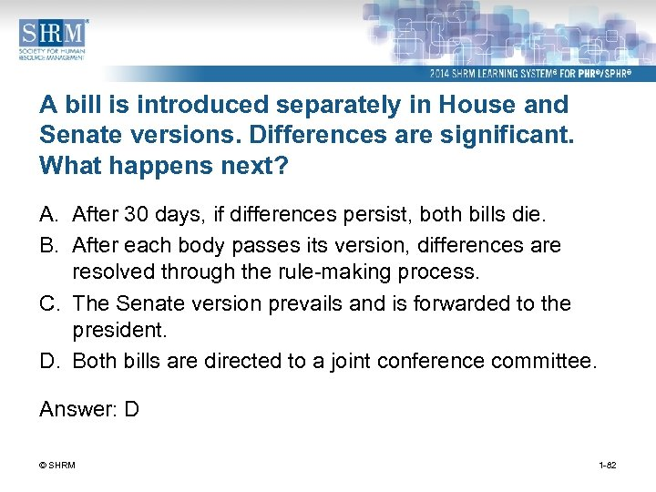 A bill is introduced separately in House and Senate versions. Differences are significant. What