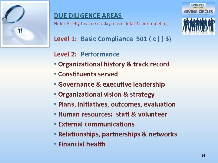DUE DILIGENCE AREAS Note: Briefly touch on today; more detail in next meeting Level