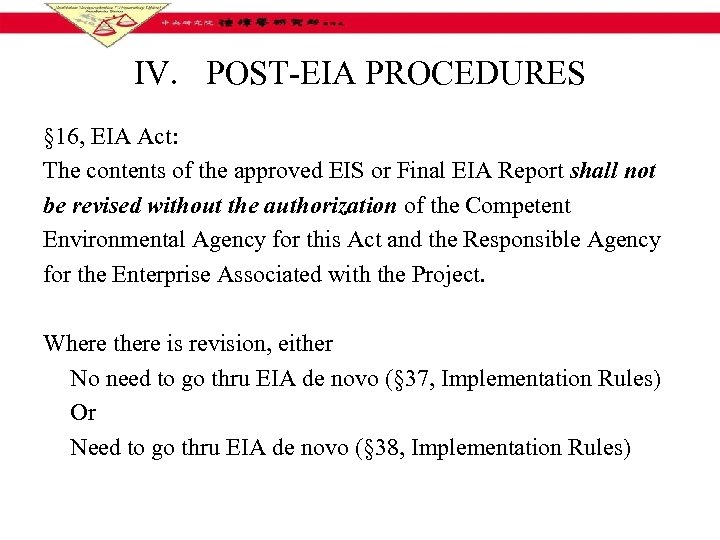 IV. POST-EIA PROCEDURES § 16, EIA Act: The contents of the approved EIS or