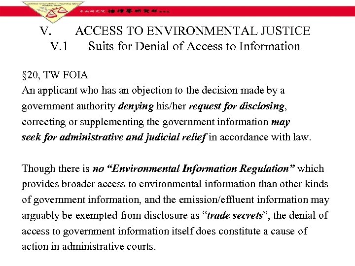 V. ACCESS TO ENVIRONMENTAL JUSTICE V. 1 Suits for Denial of Access to Information