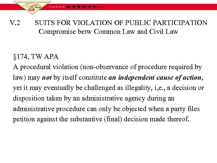 V. 2 SUITS FOR VIOLATION OF PUBLIC PARTICIPATION Compromise betw Common Law and Civil