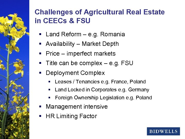 stewardship & Agricultural Real Estate Challenges of prosperity in CEECs & FSU § Land
