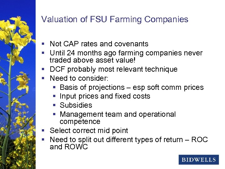 stewardship & prosperity Valuation of FSU Farming Companies § Not CAP rates and covenants