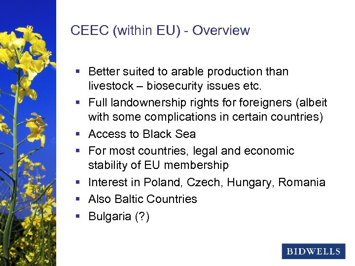 stewardship & prosperity CEEC (within EU) - Overview § Better suited to arable production