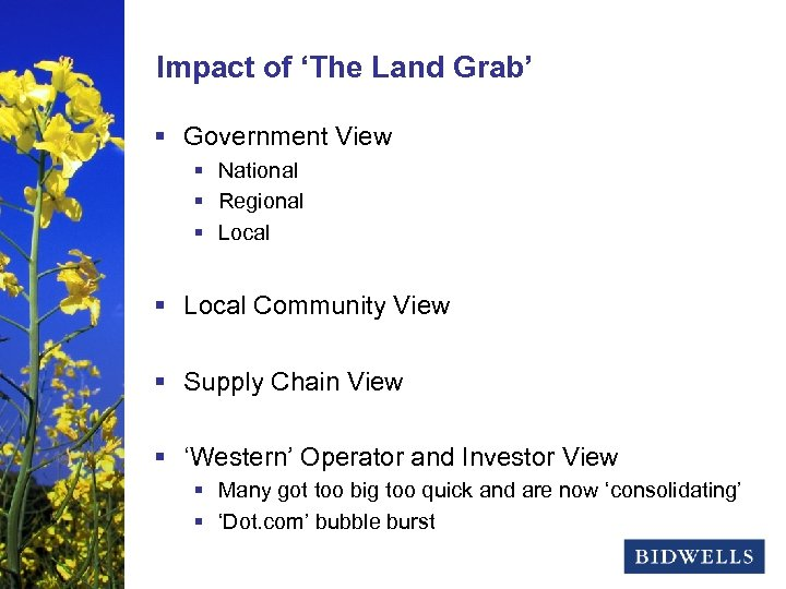 stewardship & prosperity Impact of 'The Land Grab' § Government View § National §