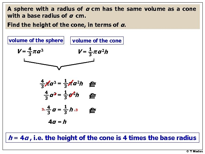 A sphere with a radius of α cm has the same volume as a