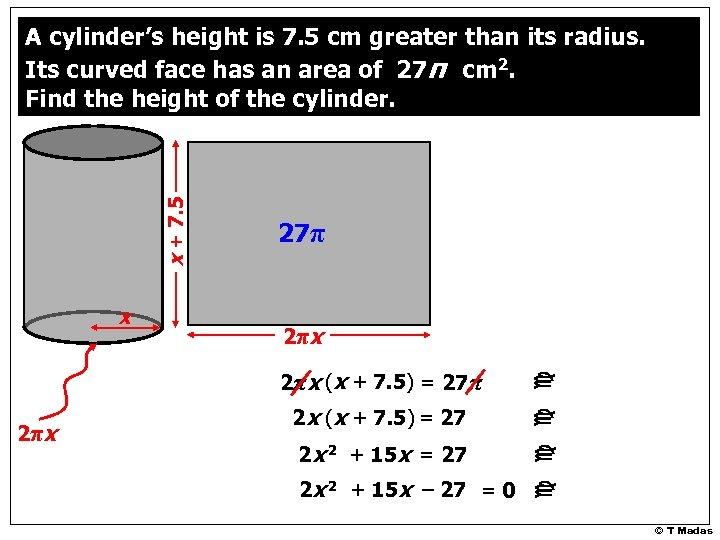 x 27π 2π x 2πx (x + 7. 5) = 27π 2π x 2