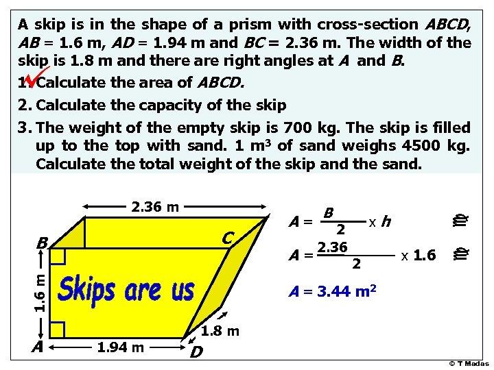 C 1. 6 m B A A= B+b xh 2 2. 36 + 1.