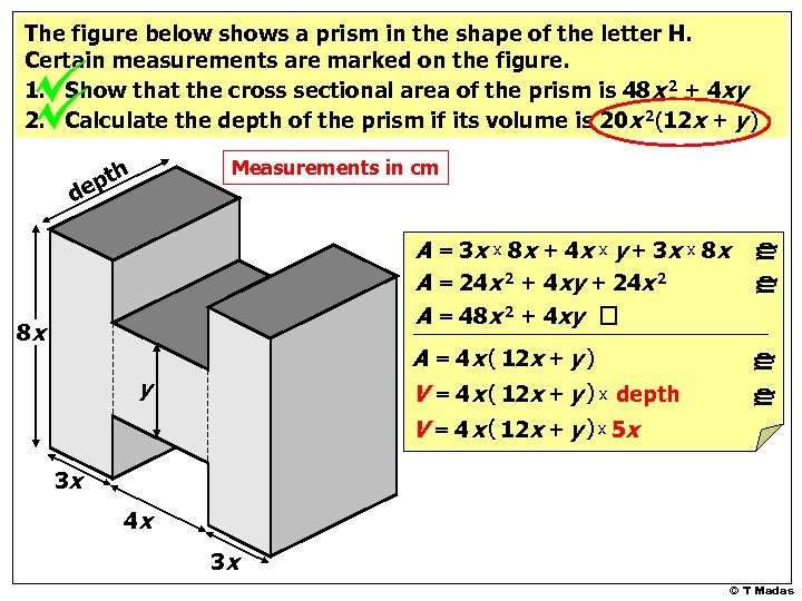 The figure below shows a prism in the shape of the letter H. Certain