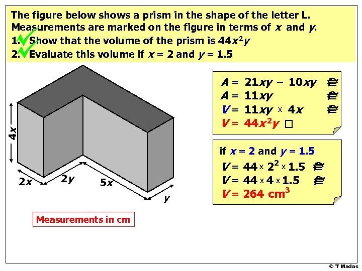 4 x A= A= V= V= 21 xy – 10 xy 11 xy x