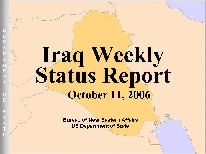 October 11, 2006 UNCLASSIFIED D E P A R T M E N T
