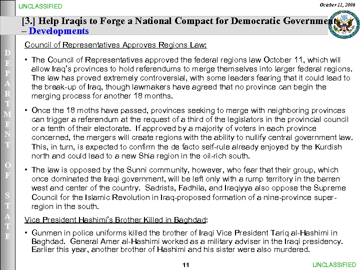 October 11, 2006 UNCLASSIFIED [3. ] Help Iraqis to Forge a National Compact