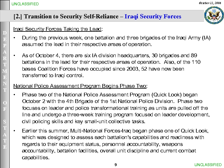 October 11, 2006 UNCLASSIFIED [2. ] Transition to Security Self-Reliance – Iraqi Security Forces