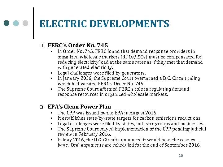 ELECTRIC DEVELOPMENTS q FERC's Order No. 745 § § q In Order No. 745,