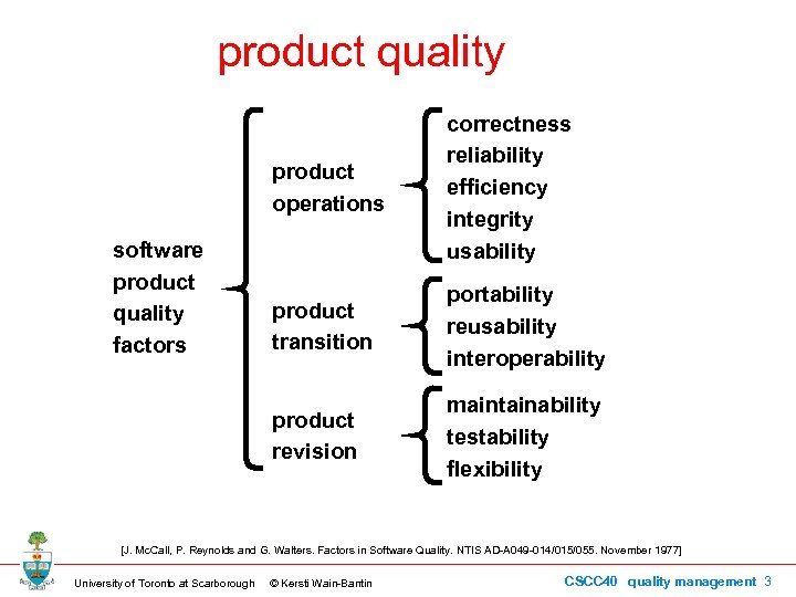product quality product operations product transition portability reusability interoperability product revision software product quality