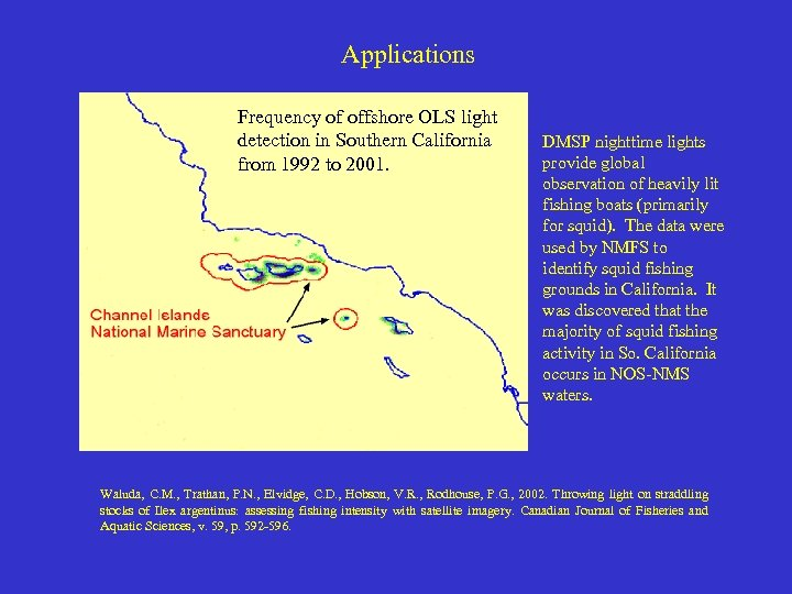Applications Frequency of offshore OLS light detection in Southern California from 1992 to 2001.