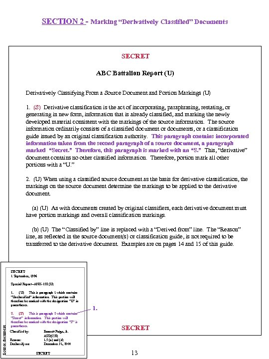 "SECTION 2 - Marking ""Derivatively Classified"" Documents SECRET ABC Battalion Report (U) Derivatively Classifying"