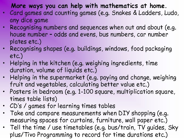 • • • More ways you can help with mathematics at home. Card