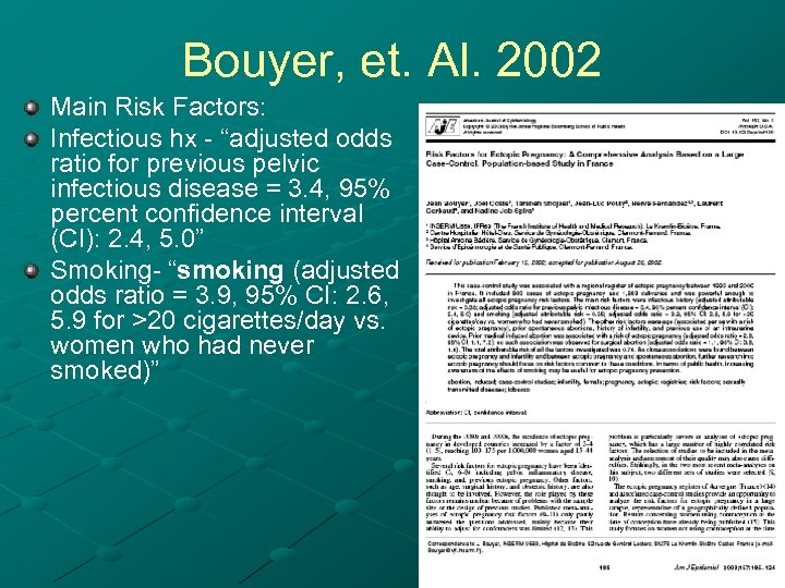 "Bouyer, et. Al. 2002 Main Risk Factors: Infectious hx - ""adjusted odds "" ratio"