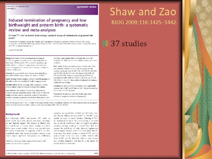 Shaw and Zao BJOG 2009; 116: 1425– 1442. 37 studies