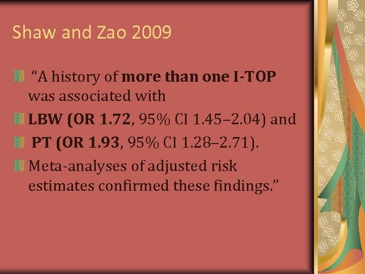 "Shaw and Zao 2009 ""A history of more than one I-TOP was associated with"