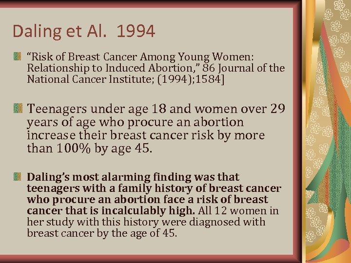 "Daling et Al. 1994 ""Risk of Breast Cancer Among Young Women: Relationship to Induced"