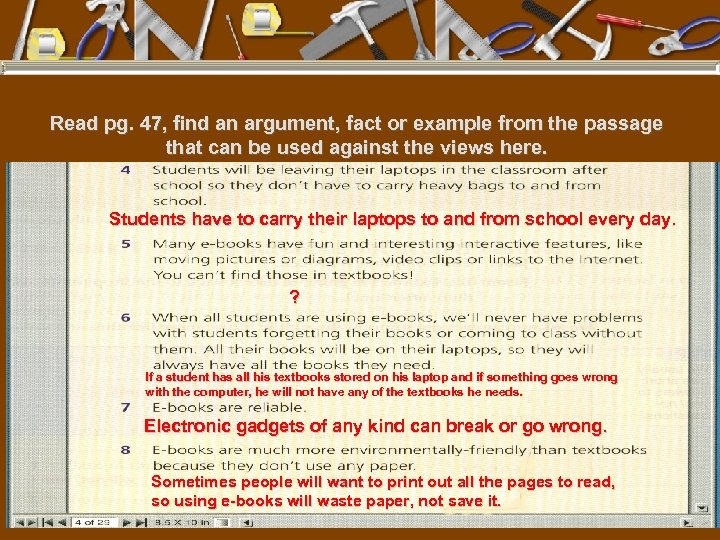 Read pg. 47, find an argument, fact or example from the passage that can