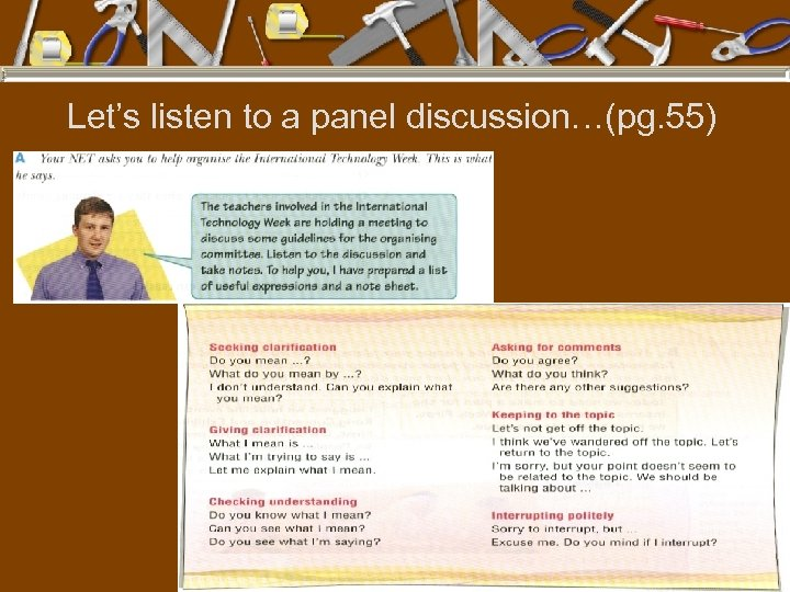 Let's listen to a panel discussion…(pg. 55)