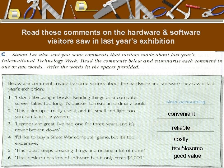 Read these comments on the hardware & software visitors saw in last year's exhibition