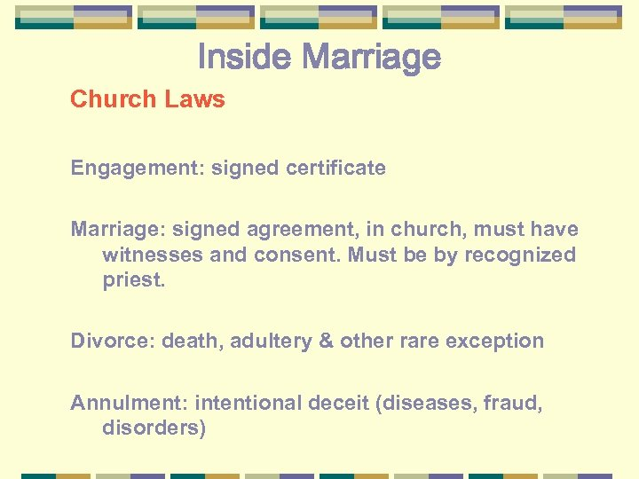 Inside Marriage Church Laws Engagement: signed certificate Marriage: signed agreement, in church, must have