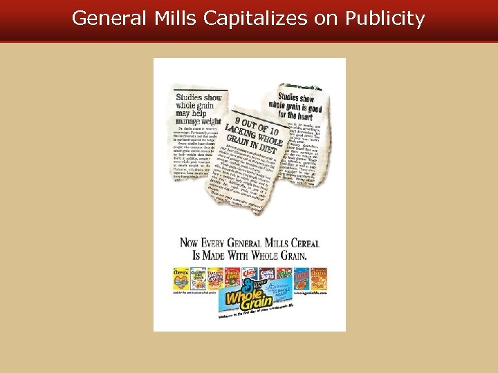 General Mills Capitalizes on Publicity