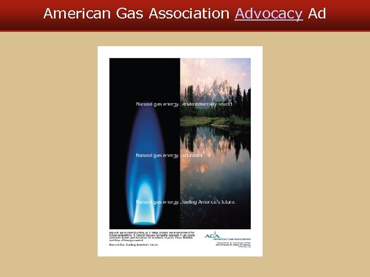 American Gas Association Advocacy Ad