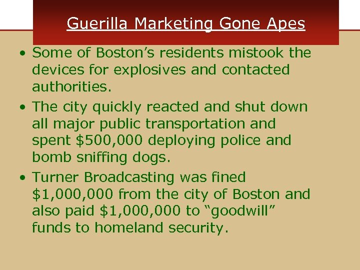 Guerilla Marketing Gone Apes • Some of Boston's residents mistook the devices for explosives