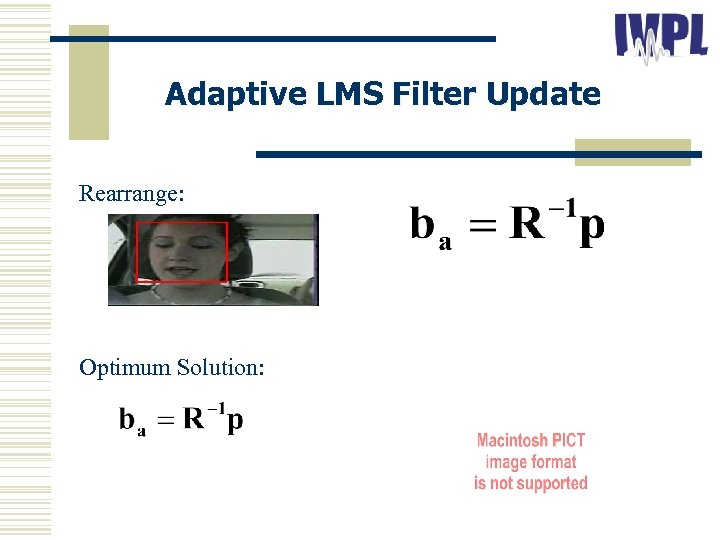 Adaptive LMS Filter Update Rearrange: Optimum Solution: