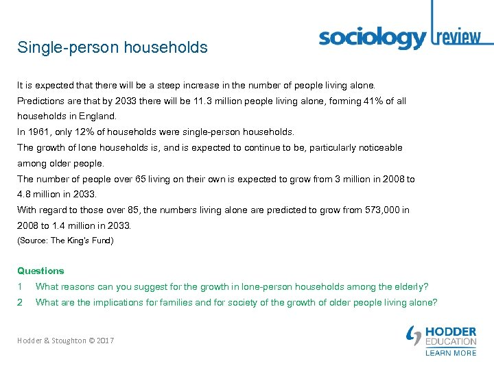 Single-person households It is expected that there will be a steep increase in the