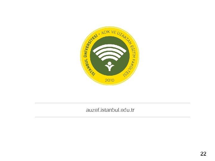 auzef. istanbul. edu. tr 22